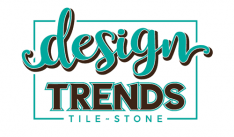 Design Trends Tile and Stone